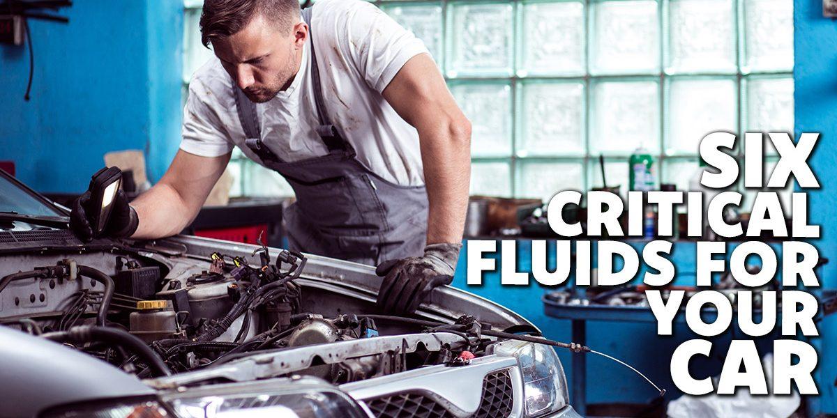 Auto-Six-Critical-Fluids-for-Your-Car_