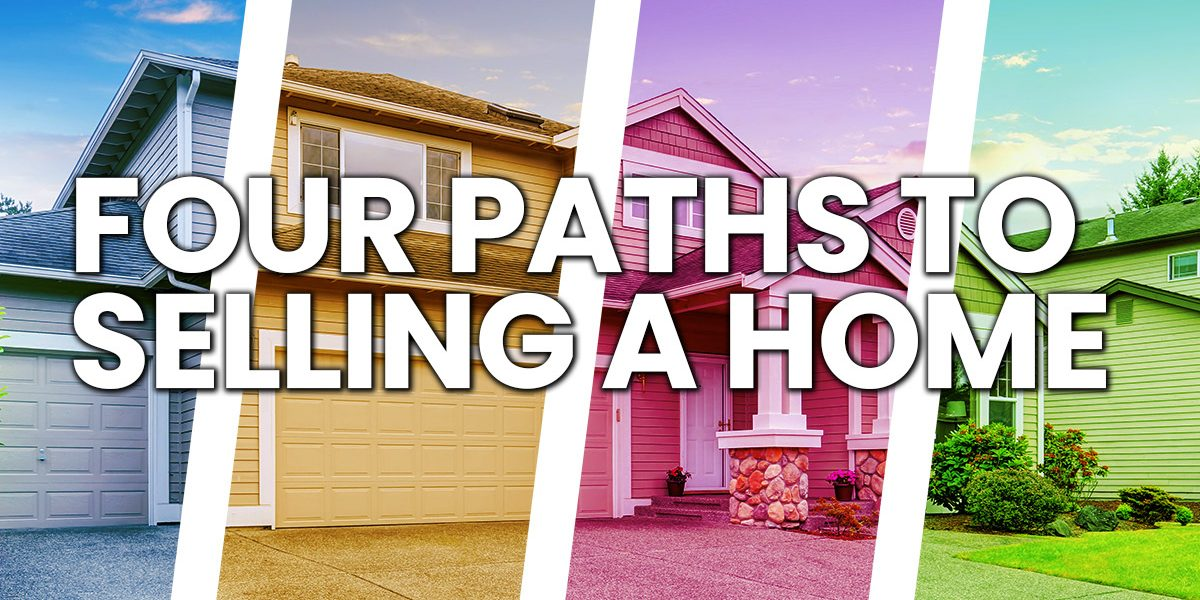 Home-Four-Paths-to-Selling-a-Home_