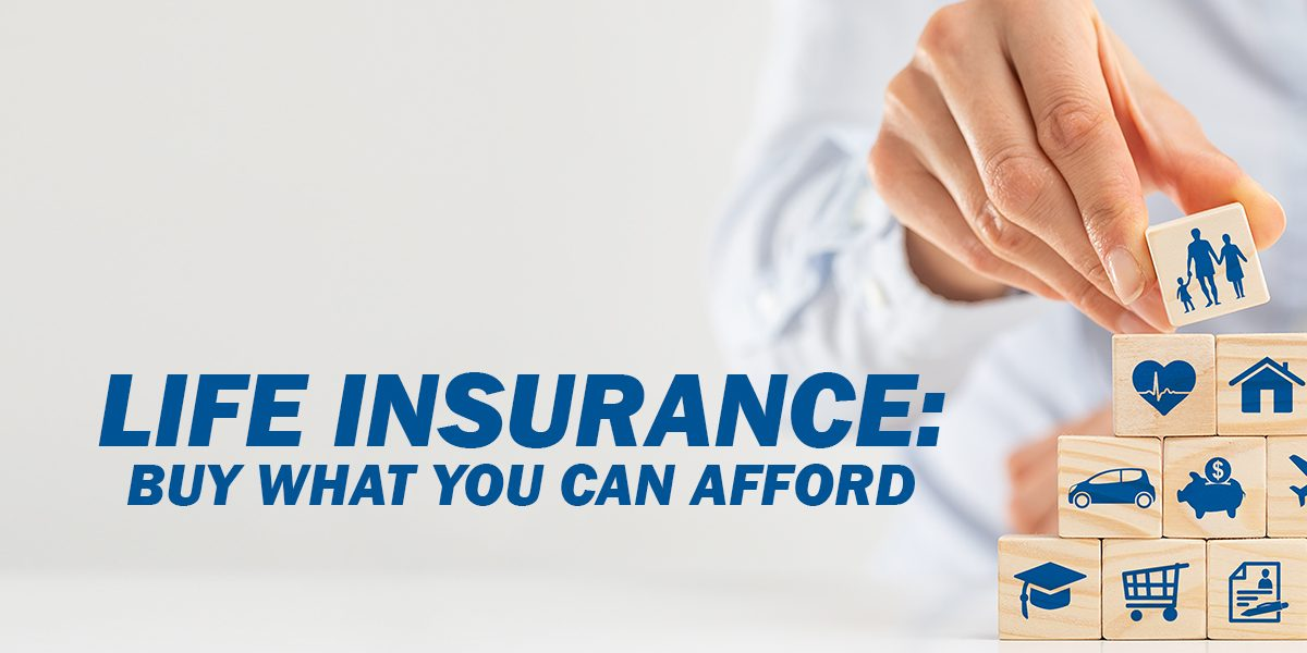 Life-Insurance_-Buy-What-You-Can-Afford_